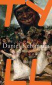 Tyll, Kehlmann, Daniel, Rowohlt Verlag, EAN/ISBN-13: 9783498035679