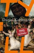 Tyll, Kehlmann, Daniel, Rowohlt Verlag, EAN/ISBN-13: 9783499268083
