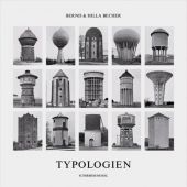 Typologien industrieller Bauten, Becher, Bernd/Becher, Hilla, Schirmer/Mosel Verlag GmbH, EAN/ISBN-13: 9783829600927
