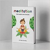 Meditation für Kinder und Familien, López González, Luis, Mentor Verlag, EAN/ISBN-13: 9783948230067