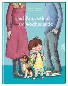 Und Papa seh ich am Wochenende, Baumbach, Martina, Gabriel, EAN/ISBN-13: 9783522305655