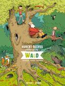 Hubert Reeves erklärt uns den Wald, Reeves, Hubert, Verlagshaus Jacoby & Stuart GmbH, EAN/ISBN-13: 9783964280206