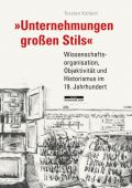 'Unternehmungen großen Stils', Kahlert, Torsten, be.bra Verlag GmbH, EAN/ISBN-13: 9783954100897