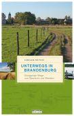 Unterwegs in Brandenburg, Münch, Gregor, be.bra Verlag GmbH, EAN/ISBN-13: 9783861247272