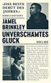 Unverschämtes Glück, Brinkley, Jamel, Kein & Aber AG, EAN/ISBN-13: 9783036958163
