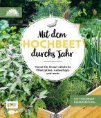 Mit dem Hochbeet durchs Jahr, Die Stadtgärtner, Edition Michael Fischer GmbH, EAN/ISBN-13: 9783960937142