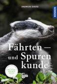 Fährten- und Spurenkunde, David, Andreas, Franckh-Kosmos Verlags GmbH & Co. KG, EAN/ISBN-13: 9783440165249