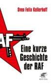 Eine kurze Geschichte der RAF, Kellerhoff, Sven-Felix, Klett-Cotta, EAN/ISBN-13: 9783608982213