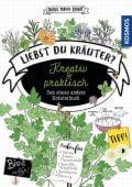 Liebst Du Kräuter?, Meier-Soriat, Diana, Franckh-Kosmos Verlags GmbH & Co. KG, EAN/ISBN-13: 9783440168738