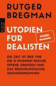 Utopien für Realisten, Bregman, Rutger, Rowohlt Verlag, EAN/ISBN-13: 9783499633003