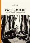 Vatermilch 1, Oesterle, Uli, Carlsen Verlag GmbH, EAN/ISBN-13: 9783551711588