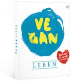Vegan, Caesar, Katja, Neun Zehn Verlag, EAN/ISBN-13: 9783942491259