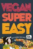 Vegan Super Easy, Lauber, Ilja, Neun Zehn Verlag, EAN/ISBN-13: 9783947188048