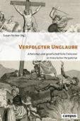 Verfolgter Unglaube, Campus Verlag, EAN/ISBN-13: 9783593390604