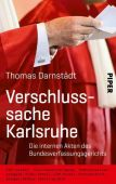 Verschlusssache Karlsruhe, Darnstädt, Thomas, Piper Verlag, EAN/ISBN-13: 9783492058759