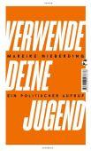 Verwende deine Jugend, Nieberding, Mareike, Tropen Verlag, EAN/ISBN-13: 9783608503678