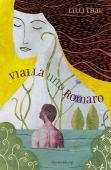 Vialla und Romaro, Thal, Lilli, Gerstenberg Verlag GmbH & Co.KG, EAN/ISBN-13: 9783836951463