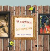 Von Affenpinschern und Zwitschermaschinen, Penck, Stefanie, Edition Braus Berlin GmbH, EAN/ISBN-13: 9783862280872