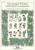 Von lustigen Wichten zwölf kleine Geschichten, Holtz-Baumert, Gerhard, Beltz, Julius Verlag, EAN/ISBN-13: 9783407772275