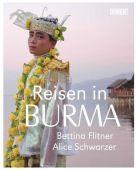 Reisen in Burma, Schwarzer, Alice/Flitner, Bettina, DuMont Buchverlag GmbH & Co. KG, EAN/ISBN-13: 9783832194246