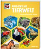 WAS IST WAS Entdecke die Tierwelt, Tessloff Verlag, EAN/ISBN-13: 9783788622794