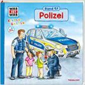 WAS IST WAS Kindergarten Band 17. Polizei, Steinstraat, Johann, EAN/ISBN-13: 9783788619701