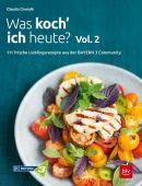 Was koch' ich heute? Vol. 2, Conrath, Claudia, BLV Buchverlag GmbH & Co. KG, EAN/ISBN-13: 9783835419322