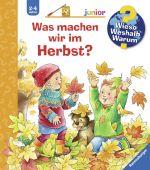 Was machen wir im Herbst?, Erne, Andrea, Ravensburger Buchverlag, EAN/ISBN-13: 9783473326716