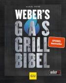 Weber's Gasgrillbibel, Weyer, Manuel, Gräfe und Unzer, EAN/ISBN-13: 9783833879500