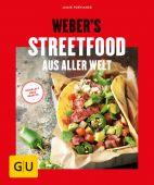 Weber's Streetfood aus aller Welt, Purviance, Jamie, Gräfe und Unzer, EAN/ISBN-13: 9783833865367