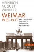 Weimar 1918-1933, Winkler, Heinrich August, Verlag C. H. BECK oHG, EAN/ISBN-13: 9783406726927