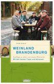 Weinland Brandenburg, Wolf, Thomas, be.bra Verlag GmbH, EAN/ISBN-13: 9783861246954