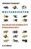 Weltansichten, Trabant, Jürgen, Verlag C. H. BECK oHG, EAN/ISBN-13: 9783406640216