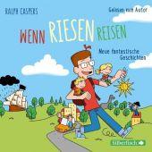 Wenn Riesen reisen, Caspers, Ralph, Silberfisch, EAN/ISBN-13: 9783745600933