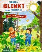 Wenn's blinkt, dann stimmts! Mein Lichtbuch Wald, Schuld, Kerstin M, Verlag Friedrich Oetinger GmbH, EAN/ISBN-13: 9783789108716