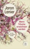 Wenn Träume erwachsen werden, Lanier, Jaron, Hoffmann und Campe Verlag GmbH, EAN/ISBN-13: 9783455503593