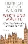 Werte und Mächte, Winkler, Heinrich August, Verlag C. H. BECK oHG, EAN/ISBN-13: 9783406741388