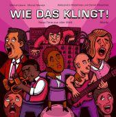Wie das klingt!, Libera, Michal/Mendyk, Michal, Moritz Verlag, EAN/ISBN-13: 9783895653841