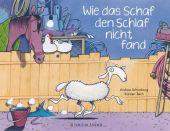 Wie das Schaf den Schlaf nicht fand, Schomburg, Andrea, Fischer Sauerländer, EAN/ISBN-13: 9783737354295