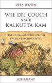 Wie die Couch nach Kalkutta kam, Jensen, Uffa, Suhrkamp, EAN/ISBN-13: 9783518428658