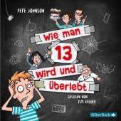 Wie man 13 wird und überlebt, Johnson, Pete, Silberfisch, EAN/ISBN-13: 9783745602210