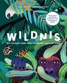 Wildnis: Wo seltene Tiere und Pflanzen zuhause sind, Cassany, Mia/Navarro, Marcos, Prestel Verlag, EAN/ISBN-13: 9783791373843