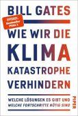 Wie wir die Klimakatastrophe abwenden, Gates, Bill, Piper Verlag, EAN/ISBN-13: 9783492071000