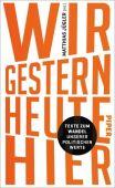 WIR. GESTERN. HEUTE. HIER., Piper Verlag, EAN/ISBN-13: 9783492070348