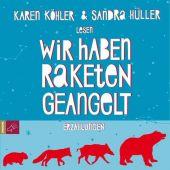 Wir haben Raketen geangelt, Köhler, Karen, Roof-Music Schallplatten und, EAN/ISBN-13: 9783864842795