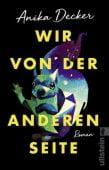Wir von der anderen Seite, Decker, Anika, Ullstein Verlag, EAN/ISBN-13: 9783548063386