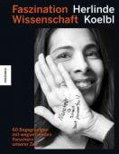 Wissen schafft Zukunft, Koelbl, Herlinde, Knesebeck Verlag, EAN/ISBN-13: 9783957284266