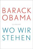 Wo wir stehen, Obama, Barack, Suhrkamp, EAN/ISBN-13: 9783518469941