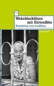 Wohnblockblues mit Hirtenflöte, Wagenbach, Klaus Verlag, EAN/ISBN-13: 9783803127945