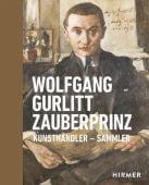 Wolfgang Gurlitt Zauberprinz, Hirmer Verlag, EAN/ISBN-13: 9783777433288